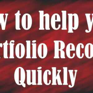 How to Help Your Portfolio Recover Quickly