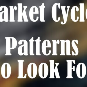 Coin Chart Patterns to Look For - Use the Market Cycles to Make Good Trades