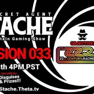 Secret Agent 'Stache - Mission 033: 22 Racing Series (Phantasma Blockchain AAA Racing Game)