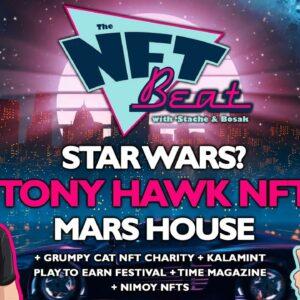 The NFT Beat - Tony Hawk 540 NFT, Star Wars NFT, Mars House, Charity NFTs, new NFT marketplaces