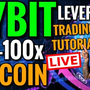 Bitcoin Live: LEVERAGE TRADING BYBIT TUTORIAL