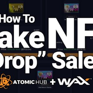 How To Do NFT Drops On WAX Blockchain (Step-by-Step Tutorial)