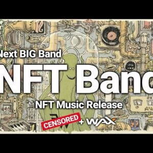 Huge Band to Release NFT on WAX Blockchain