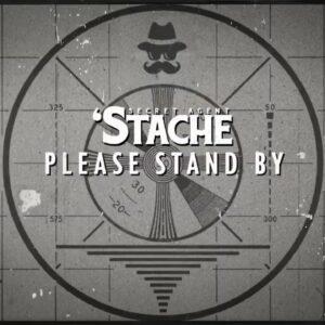 Secret Agent 'Stache show