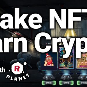 Stake Your NFTs To Earn Crypto With rPlanet