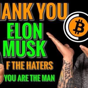 Bitcoin Live: Elon Musk Thank You