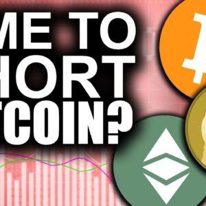 Critical Time to SHORT Bitcoin? (BEST Bet for NEXT Dogecoin Pump)