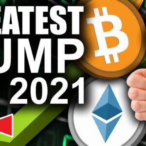 Greatest Bitcoin & Ethereum Pump of 2021