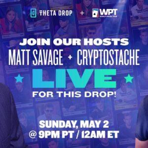 World Poker Tour NFT Drop LIVE! w/ Matt Savage + Lynn Gilmartin + Tony Dunst - THETA Network DROP