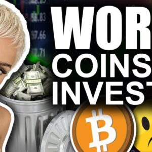 WORST Coins to Invest In (Learn THIS Lesson in 2021)