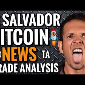 El Salvador Bitcoin News : Bitcoin Analysis Today