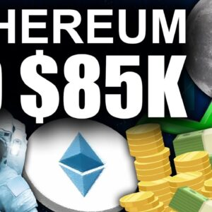 Ethereum To $85k (Most EXCITING Crypto Prediction)