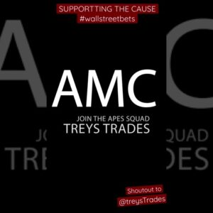 SHOUT OUT TO TREYS TRADES and THE AMC APES SQUAD! #amc #squeeze #treystrades