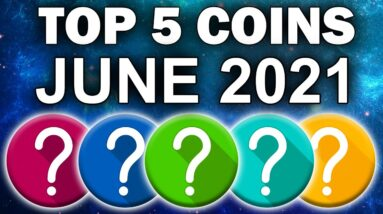 TOP 5 ALTCOINS For HUGE GAINS in June (Crypto Gems 2021)