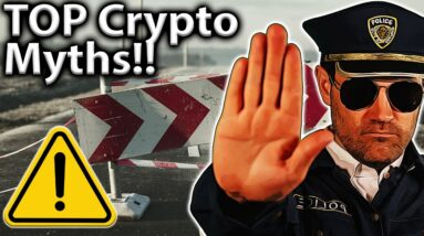10 WORST Crypto Myths!! Are you Falling for These? 🤔