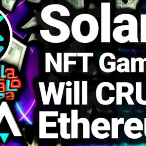 3 Reasons Solana Will Dominate NFTs and Gaming