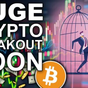 HUGE Crypto Breakout Coming Soon (How to Prepare)