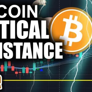 Bitcoin Price Fighting Key Resistance Levels (Worst Time To Lose Interest)
