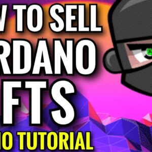HOW TO SELL CARDANO NTF ON CNFT
