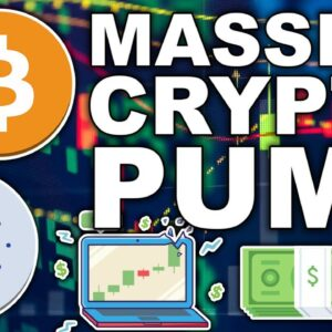 Massive Bitcoin & Crypto Pump (Ethereum 16x Potential)