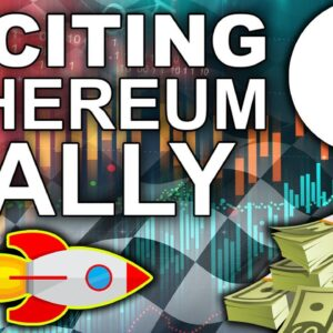 Most Anticipated Ethereum Rally (Plus Exciting $90M NFT News)