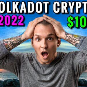 POLKADOT PRICE PREDICTIONS 2022