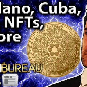 This Week in Crypto: Cardano, Cuba, BTC Hashrate & More!!