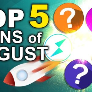 Top 5 Altcoins for August (Exclusive Token Picks for Powerful Growth)