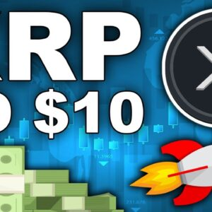 The Time is NOW For Ripple XRP!! Road to $10