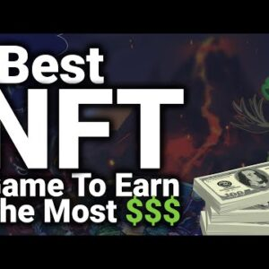 This NFT Game Can Earn You Top $$$